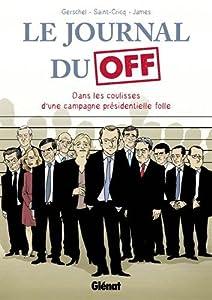 vignette de 'Le journal du off (Frédéric Gerschel)'