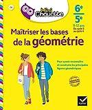 Mini Chouette Maîtriser les bases de la géométrie 6e/ 5e - Cahier de soutien en maths (cycle 3 vers cycle 4)