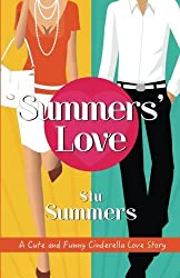 Summers' Love: A Cute and Funny Cinderella Love Story by Stu Summers (2014-04-08)