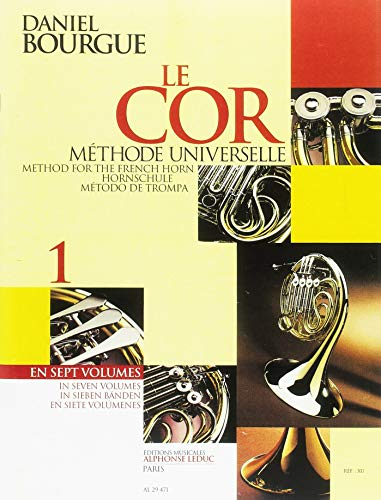 Daniel Bourgue: le Cor Methode Universelle - Vol.1 (Horn)