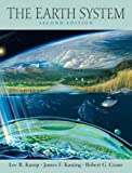 The Earth System: An Introduction to Earth Systems Science by Lee R. Kump (2003-08-06)