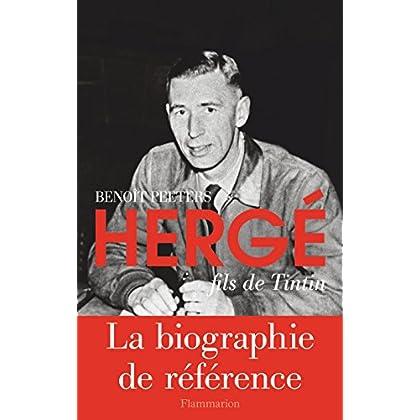 Hergé fils de Tintin (Grandes biographies)