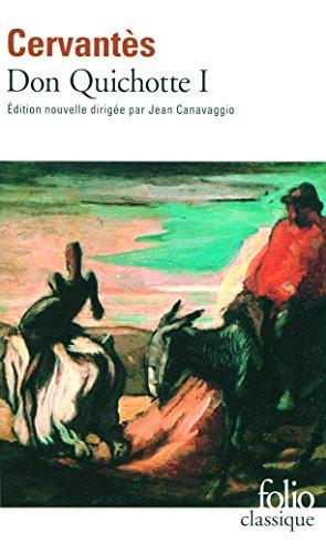 L'Ingénieux Hidalgo Don Quichotte de la Manche (Tome 1-Première partie) par Cervantès