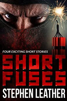 Short Fuses (Four free short stories) by [Leather, Stephen]