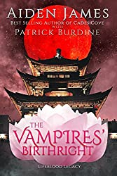 The Vampires' Birthright (Lifeblood Legacy Book 2) (English Edition)