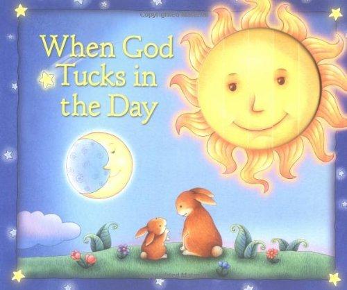 When God Tucks in the Day by Allia Zobel Nolan (2005-05-24)
