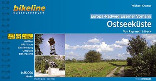Europa-Radweg Eiserner Vorhang Ostseeküste: Von Riga nach Lübeck. 1.700 km (Bikeline Radtourenbücher)