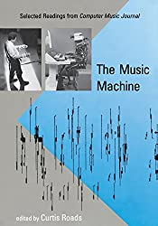 The Music Machine - Selected Readings from Computer Music Journal (Paper)