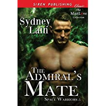 The Admiral's Mate [Space Warriors 5] (Siren Publishing Classic ManLove)