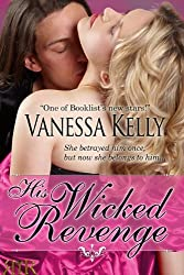 His Wicked Revenge (Short Story) (English Edition)