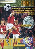 Telecharger Livres CATALOGUE SUR COLLECTIONNER FRANCE 98 LES MONNAIES ET LES TRIMBRES POST OFFICIELS DE LA COUPE DU MONDE DE FOOTBALL FRANCE 98 SONT DISPONIBLES (PDF,EPUB,MOBI) gratuits en Francaise