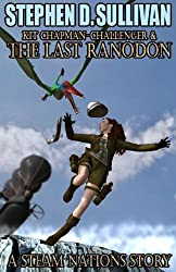 Kit Chapman-Challenger & The Last Ranodon - Special Edition (Steam Nations)