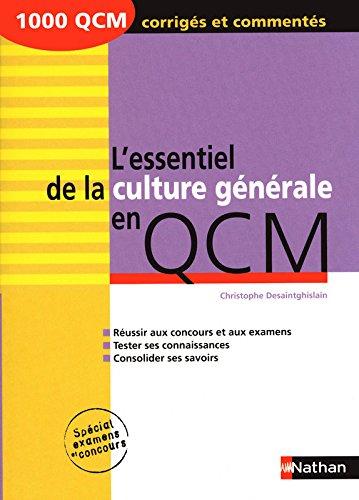 L'essentiel de la culture générale en QCM - 2009