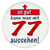 77. GEBURTSTAG BUTTON: So gut kann man mit 77 aussehen – Grosser Vintage Premium Sticker, Ø 57 mm, HighRes Druck, brillante Farben, mit Schutzlaminierung vorne