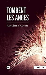 Tombent les anges par Marlène Charine