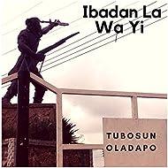 Ibadan La Wa Yi