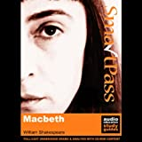 SmartPass Plus Audio Education Study Guide to Macbeth (Unabridged, Dramatised, Commentary Options)
