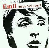 Emil Improvisiert (Dialekt)