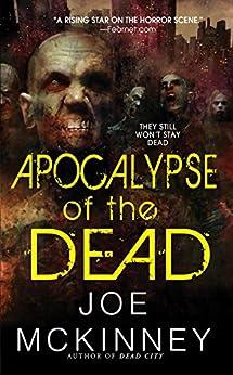 Apocalypse of the Dead (Dead World) by [McKinney, Joe]