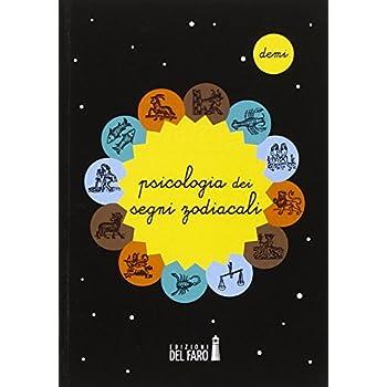 Psicologia Dei Segni Zodiacali