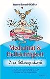 Medialität und Hellsichtigkeit - Das Übungsbuch (Amazon.de)