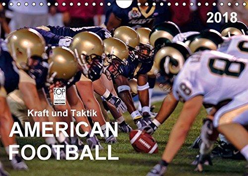 Kraft und Taktik - American Football (Wandkalender 2018 DIN A4 quer): American Football, Teamsport der Extra-Klasse - beispiellose Kombination von ... ... Sport) [Kalender] [Apr 01, 2017] Roder, Peter