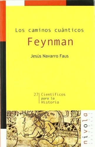 Feynman, los caminos cuánticos