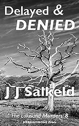 Delayed & Denied (The Lakeland Murders Book 8)