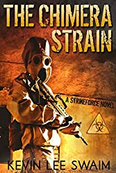The Chimera Strain (Project StrikeForce Book 2) (English Edition)