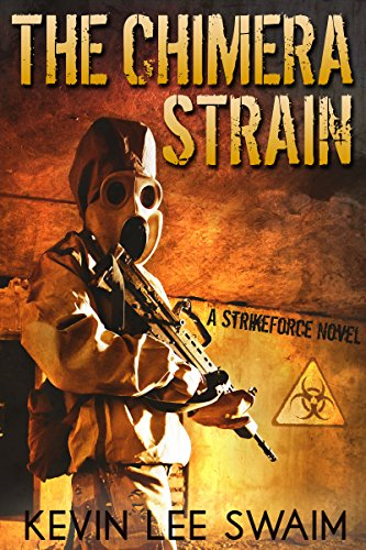 the-chimera-strain-project-strikeforce-book-2-english-edition