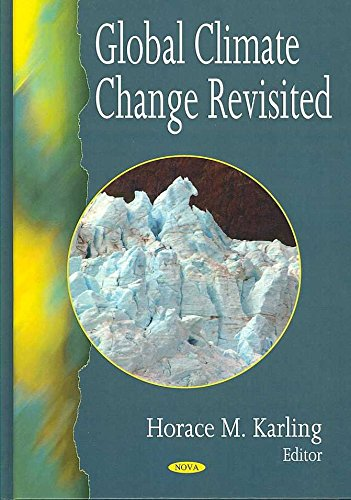 [(Global Climate Change Revisited)] [ Edited by Horace M. Karling ] [October, 2007]