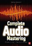 Complete Audio Mastering: Practical Techniques