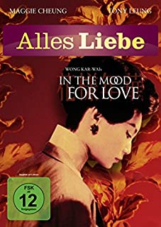 In the Mood for Love (Alles Liebe)