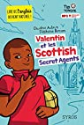 Valentin et les Scottish Secret Agents par Aubrun
