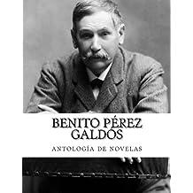 Benito Pérez Galdós, antología de novelas