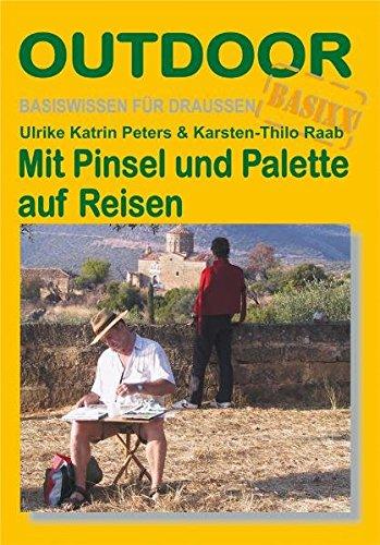 Preisvergleich Produktbild Mit Pinsel & Palette auf Reisen (Basiswissen für draußen)