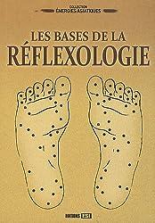 Les bases de la réflexologie