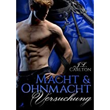 Macht und Ohnmacht: Versuchung: Band 1 (German Edition)