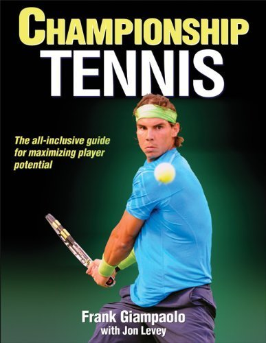 Championship Tennis 1st edition by Giampaolo, Frank, Levey, Jon (2013) Paperback