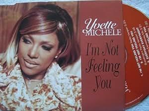 I'm Not Feeling You