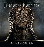 Juego de tronos: in memoriam (Caelus books)