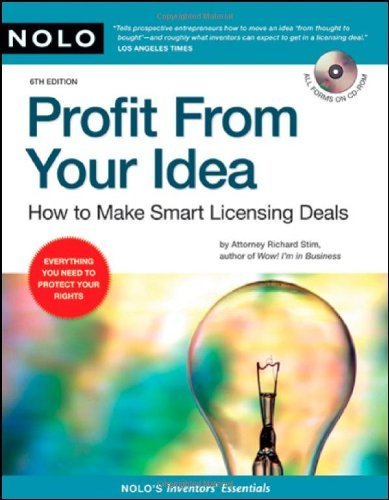 Profit from Your Idea: How to Make Smart Licensing Deals by Richard Stim (2008-03-30)