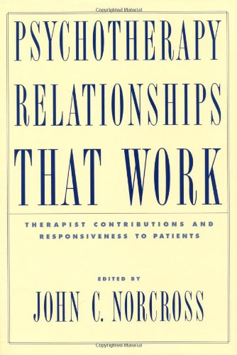 Psychotherapy Relationships That Work: Therapist Contributions and Responsiveness to Patients