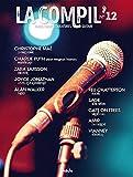 La compil' N° 12 : piano, chant & tablatures guitare / [paroles et musique de] Christophe Maé, Charlie Puth, Zara Larsson... [et al.] |