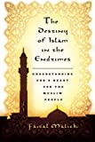 Destiny of Islam in the End Times: Understanding God's Heart for the Muslim People
