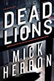[Dead Lions] (By: Mick Herron) [published: April, 2014]