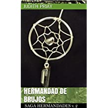 Hermandad de brujos (Saga Hermandades (finalizada) nº 2)