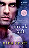 Break Out: A Dark Desires Novel