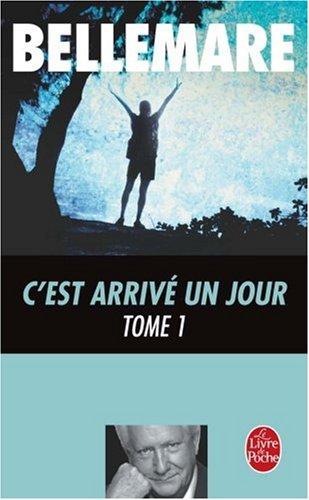 C'Est Arrive UN Jour 1 (Ldp Litterature) par Bellemare