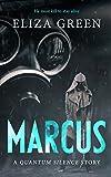 Marcus: A Quantum Silence Story (Exilon 5)